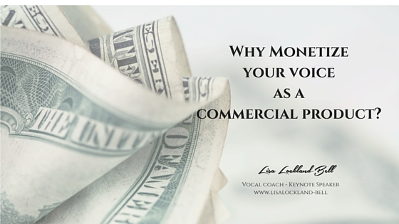 Why Monetize your voiceas a commercial product-