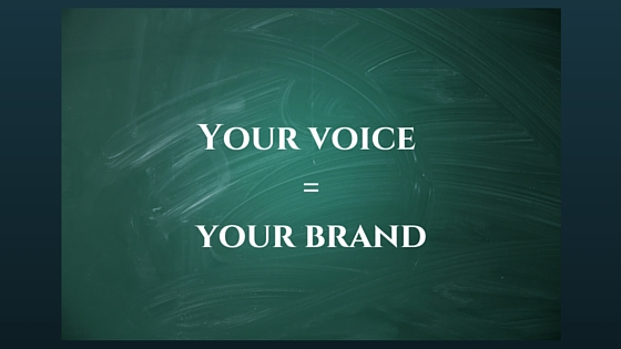 Your Voice = Your Brand